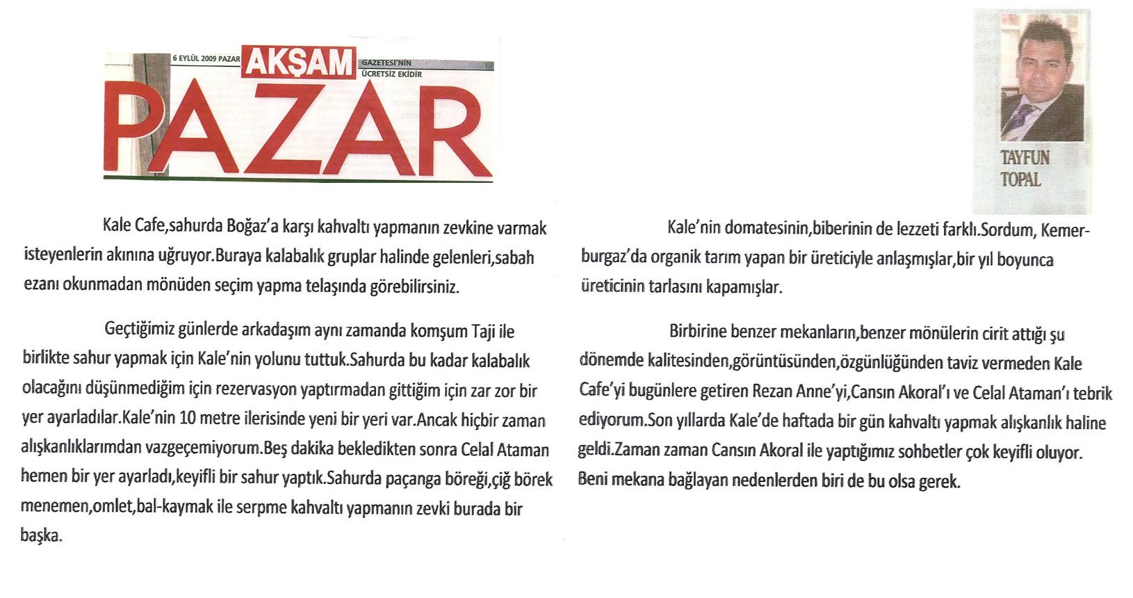 Kale Cafe Akşam Gazetesi