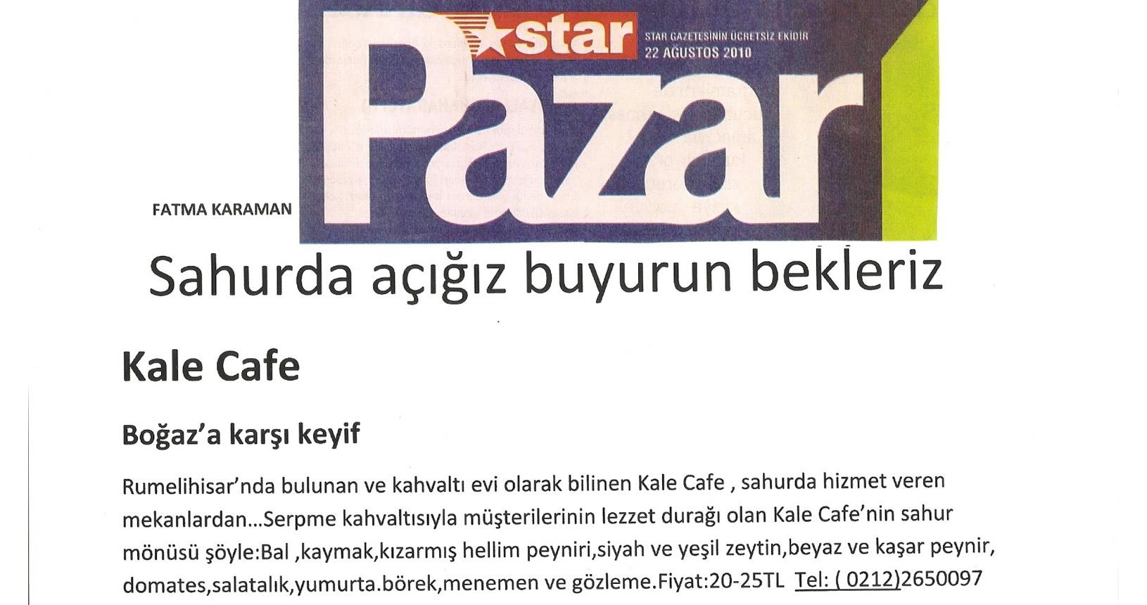 Kale Cafe Star Pazar